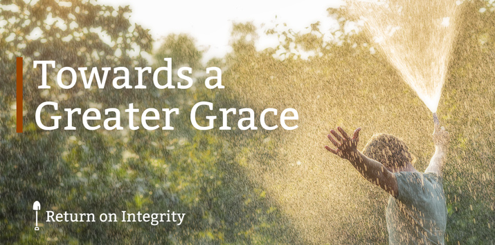 Towards a Greater Grace