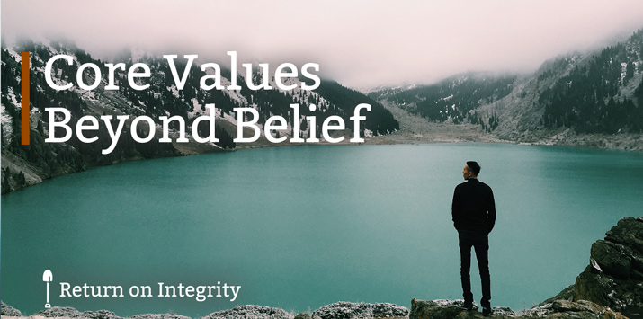 Core Values Beyond Belief