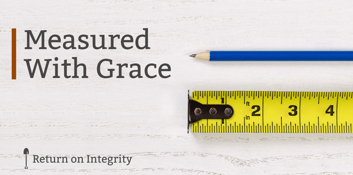 Measured With Grace