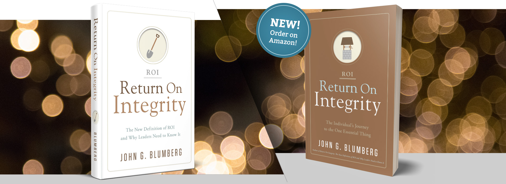 John Blumberg Return on Integrity