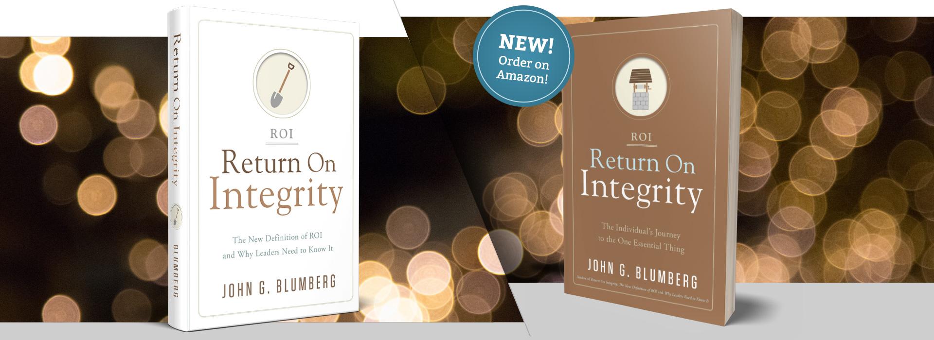 John Blumberg Return on Integrity